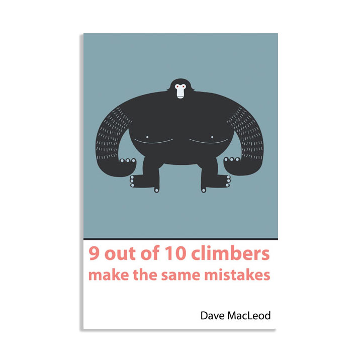 Dave Macleod - 9 out of 10 climbers make the same mistakes