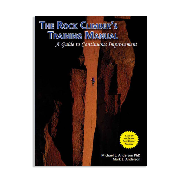 The Rock Climber's Training Manual