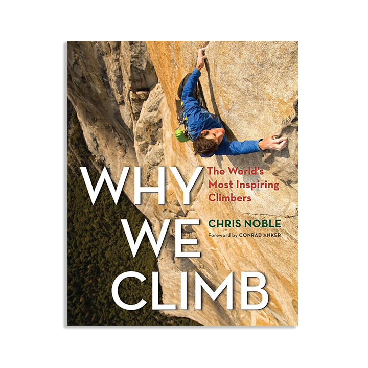 Chris Noble - Why we climb